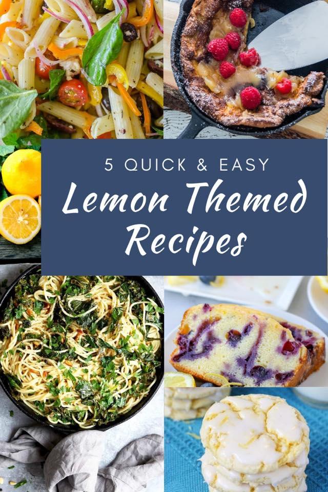 5 Quick & Easy Lemon Recipes
